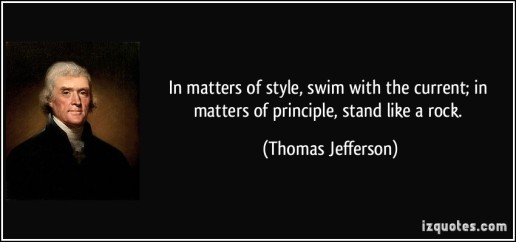 quote-in-matters-of-style-swim-with-the-current-in-matters-of-principle-stand-like-a-rock-thomas-jefferson-94054.jpg